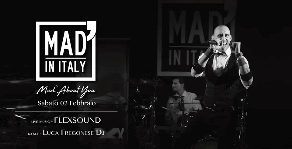 Mad' About You: Flexsound e Luca Fregonese Dj al Mad' in Italy