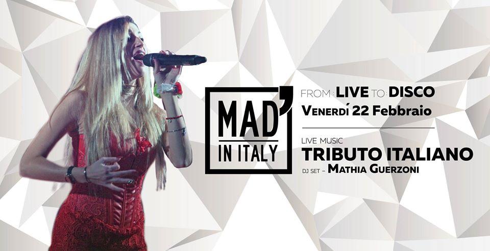 From Live To Disco – Tributo Italiano e Mathia Guerzoni Dj al Mad' in Italy