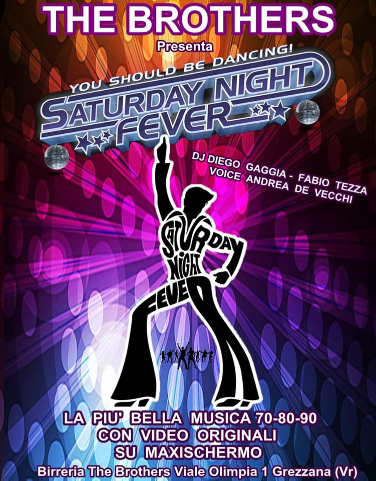 Saturday Night Fever al Bar The Brothers