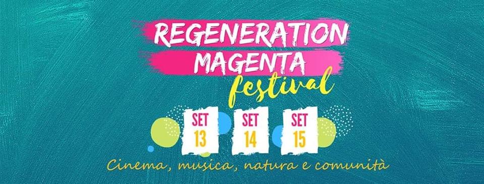 Regeneration Magenta Festival al Giardino Magenta di Villafranca