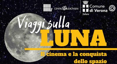 Viaggi sulla luna – Il cinema e la conquista dello spazio