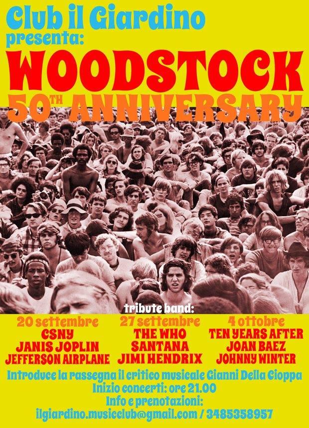 """50° Woodstock anniversary a """"Il Club Il Giardino"""" di Lugagnano"""