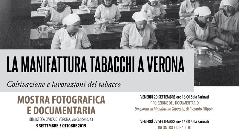 """Mostra fotografica e documentaria """"La Manifattura Tabacchi a Verona"""""""