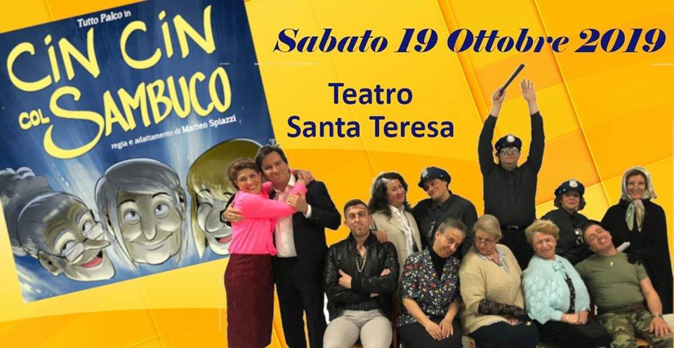 """Cin Cin col Sambuco"", una commedia divertente al Teatro S. Teresa"