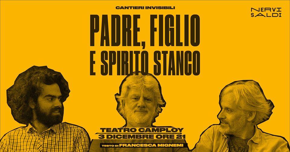 """""""Padre, Figlio e Spirito Stanco!"""" in scena al Teatro Camploy"""