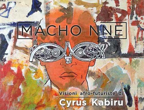 Visioni afro-futuriste di Cyrus Kabiru al Museo Africano