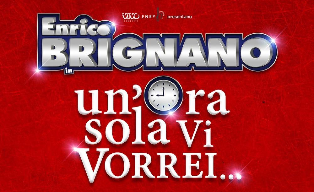 Enrico Brignano ora sola ti vorrei arena di verona