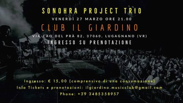 """Il nuovo progetto """"Sonohra Project Trio"""" al Club Il Giardino"""