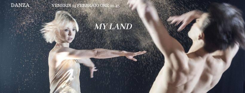 """Danza contemporanea, circo e teatro fusi insieme con lo spettacolo """"My Land"""" al Teatro Salieri"""
