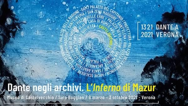 Dante negli archivi. L'Inferno di Mazur al Museo di Castelvecchio