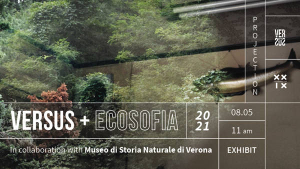 Mostra Versus+Ecosofia alla Fonderia 20.9