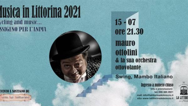"""Mauro Ottolini & Orchestra Ottovolante a """"La Littorina del Mincio"""""""