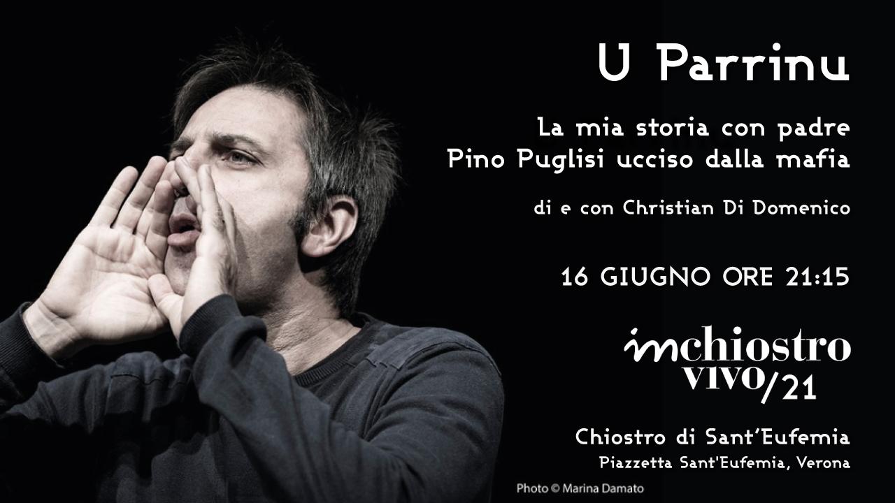 U Parrinu La mia storia con padre Pino Puglisi ucciso dalla mafia Chiostro Sant Eufemia