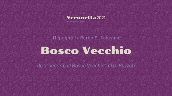 Bosco Vecchio al Parco Santa Toscana
