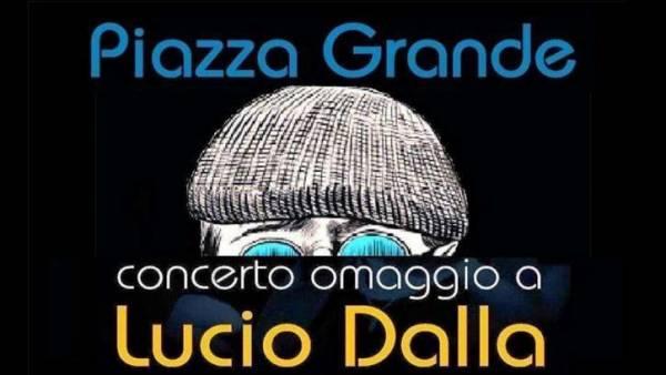 Piazza Grande concerto omaggio a Lucio Dalla