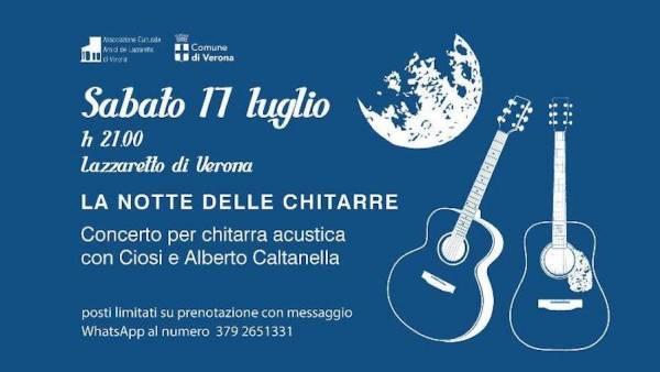 """Concerto per chitarra acustica """"La notte delle chitarre"""" al Lazzaretto di Verona"""