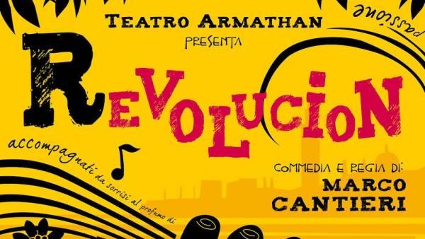 """Teatro Armathan va in scena con """"Revolucion"""" alla Corte Molon"""