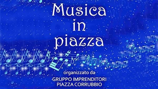 """Ritorna """"Musica in piazza"""" in Piazza Corrubbio"""