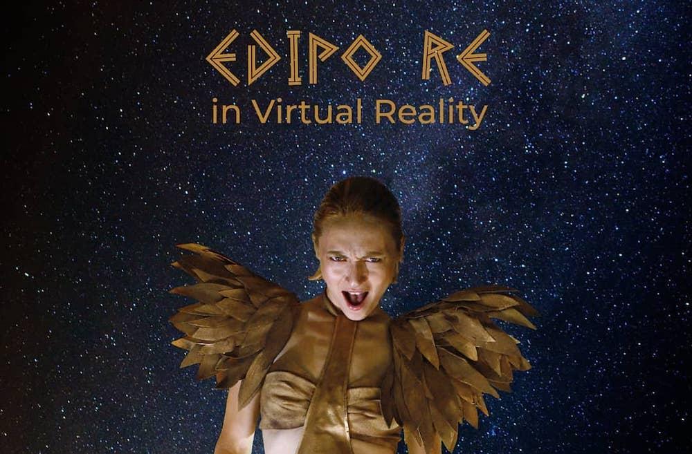 edipo re in virtual reality