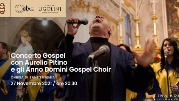 Concerto Gospel con Aurelio Pitino e gli Anno Domini Gospel Choir